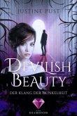 Der Klang der Dunkelheit / Devilish Beauty Bd.2