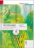 Vernetzungen - Geografie (Wirtschaftsgeografie) II HAK inkl. digitalem Zusatzpaket