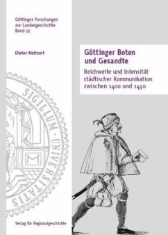 Göttinger Boten und Gesandte - Neitzert, Dieter