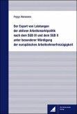 Der Export von Leistungen der aktiven Arbeitsmarktpolitik nach dem SGB III und dem SGB II unter besonderer Würdigung der