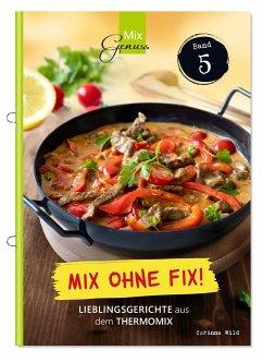 Mix ohne Fix - BAND 5! - Wild, Corinna