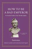 How to Be a Bad Emperor (eBook, ePUB)