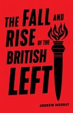 The Fall and Rise of the British Left (eBook, ePUB)