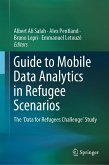 Guide to Mobile Data Analytics in Refugee Scenarios (eBook, PDF)