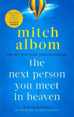 Next Person You Meet in Heaven - Albom, Mitch