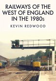 Railways of the West of England in the 1980s