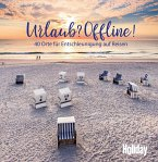 HOLIDAY Reisebuch: Urlaub? Offline! (eBook, ePUB)