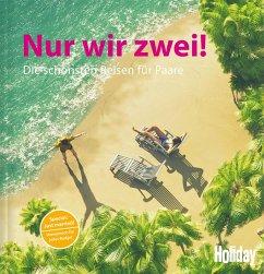HOLIDAY Reisebuch: Nur wir zwei! (eBook, ePUB) - Rooij, Jens van