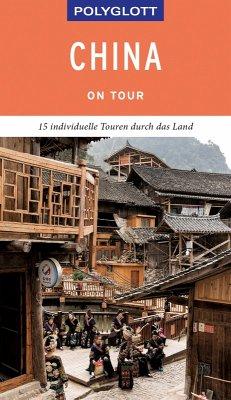 POLYGLOTT on tour Reiseführer China (eBook, ePUB) - Rössig, Wolfgang