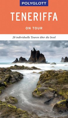POLYGLOTT on tour Reiseführer Teneriffa (eBook, ePUB) - Lipps, Susanne