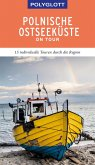 POLYGLOTT on tour Reiseführer Polnische Ostseeküste/Danzig (eBook, ePUB)
