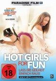 Hot Girls for fun-Lass die Geilheit einfach raus