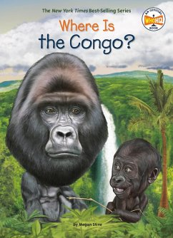 Where Is the Congo? (eBook, ePUB) - Stine, Megan