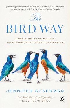 The Bird Way (eBook, ePUB) - Ackerman, Jennifer