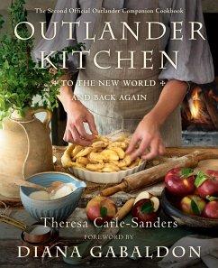 Outlander Kitchen: To the New World and Back Again (eBook, ePUB) - Carle-Sanders, Theresa
