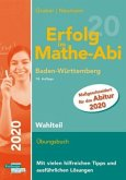 Erfolg im Mathe-Abi 2020 Wahlteil Baden-Württemberg