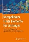 Kompaktkurs Finite Elemente für Einsteiger (eBook, PDF)