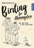 Birding für Ahnungslose (eBook, PDF)