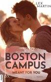 Boston Campus - Meant for You (eBook, ePUB)