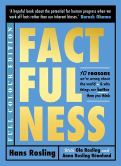 Factfulness Illustrated (eBook, ePUB) - Rosling Rönnlund, Anna; Rosling, Ola; Rosling, Hans