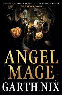 Angel Mage (eBook, ePUB) - Nix, Garth