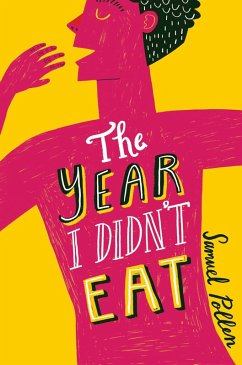 The Year I Didnt Eat