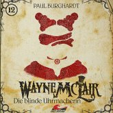 Wayne McLair, Folge 12: Die blinde Uhrmacherin (MP3-Download)