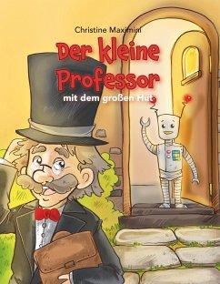 Der kleine Professor mit dem großen Hut