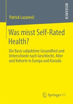 Was misst Self-Rated Health? - Lazarevic, Patrick