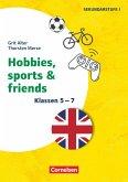 Klasse 5-7 - Hobbies, Sports & Friends