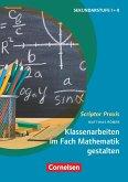 Klassenarbeiten im Fach Mathematik gestalten
