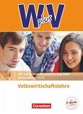 Wirtschaft für Fachoberschulen und Höhere Berufsfachschulen - VWL - Nordrhein-Westfalen - Schülerbuch