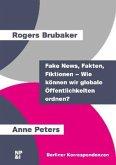 Fake News, Fakten, Fiktionen - Wie können wir globale Öffentlichkeiten ordnen?