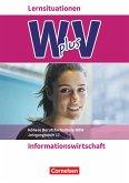 Wirtschaft für Fachoberschulen und Höhere Berufsfachschulen Band 2 - Informationswirtschaft - Arbeitsbuch