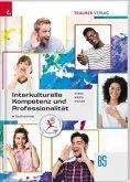 Interkulturelle Kompetenz und Professionalität