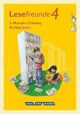 Lesefreunde. 4. Schuljahr - 5-Minuten-Training