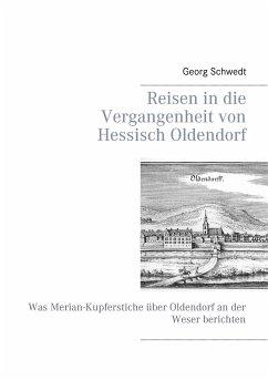 Reisen in die Vergangenheit von Hessisch Oldendorf - Schwedt, Georg