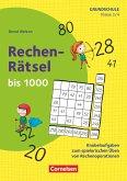Klasse 3/4 - Rechen-Rätsel bis 1000