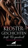 Klostergeschichten heiß & qualvoll   Erotische Geschichten