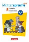 Muttersprache plus 5. Schuljahr. Lern- und Arbeitsheft für Lernende mit erhöhtem Förderbedarf im inklusiven Unterricht