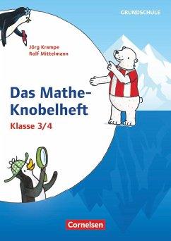 Klasse 3/4 - Mathe-Knobelhefte - Krampe, Jörg; Mittelmann, Rolf