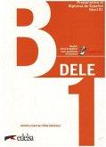 DELE B1 - Übungsbuch mit Audios online