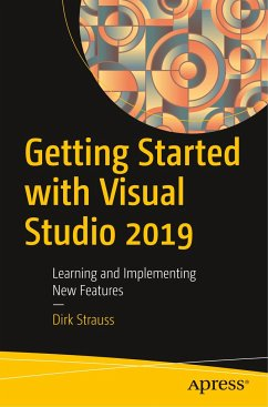 Getting Started with Visual Studio 2019 - Strauss, Dirk