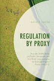 Regulation by Proxy (eBook, ePUB)