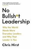 No Bullsh*t Leadership