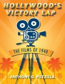 Hollywood's Victory Lap: The Films of 1940