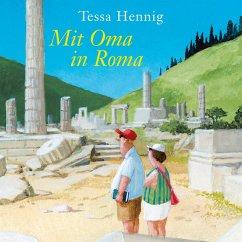 Mit Oma in Roma (MP3-Download) - Hennig, Tessa