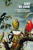 Airs De Cour (2 Cd+Buch)