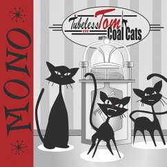 Mono - Tubeless Tom And The Coal Cats