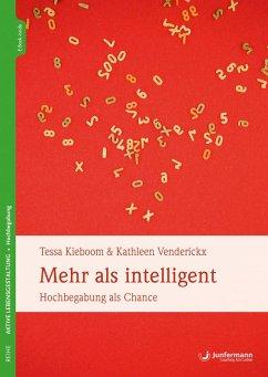 Mehr als intelligent (eBook, ePUB) - Kieboom, Tessa; Venderickx, Kathleen